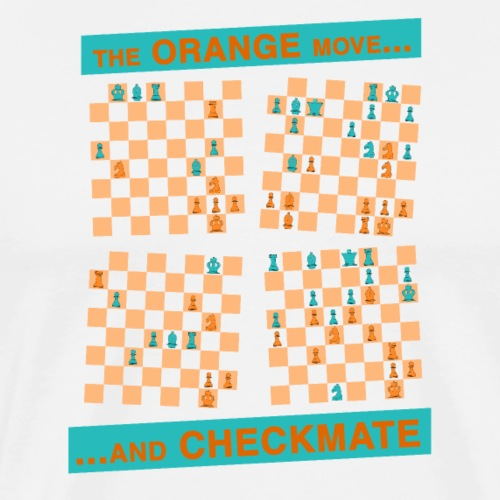 The ORANGE move… and CHECKMATE - Knight - Maglietta Premium da uomo