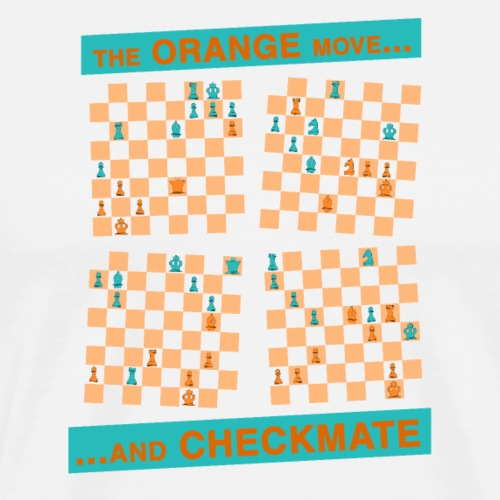 The ORANGE move… and CHECKMATE - easy - Maglietta Premium da uomo