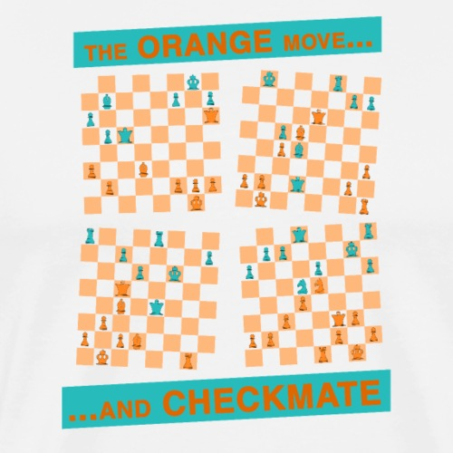 The ORANGE move… and CHECKMATE - Queen - Maglietta Premium da uomo