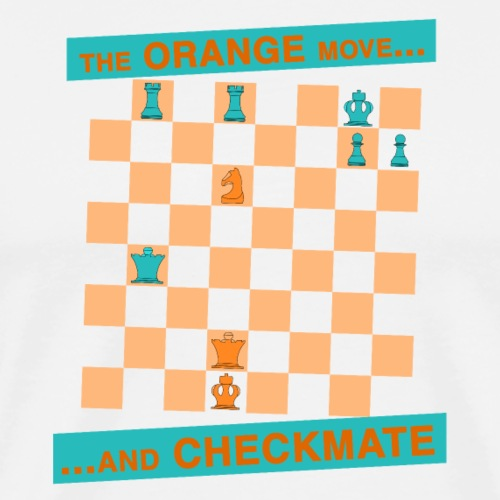 The ORANGE move… and CHECKMATE - Lucena - Maglietta Premium da uomo