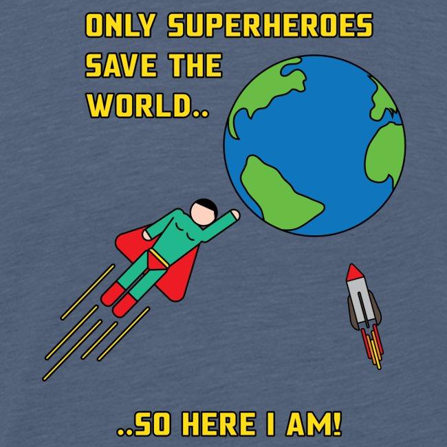 Superhero save the world