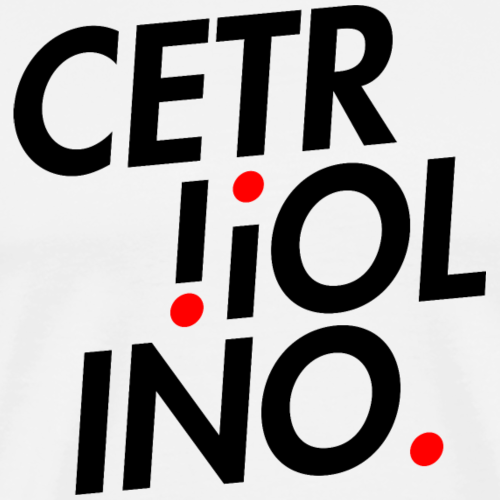 Cetr!ol!no. (Light T-Shirt) - Maglietta Premium da uomo