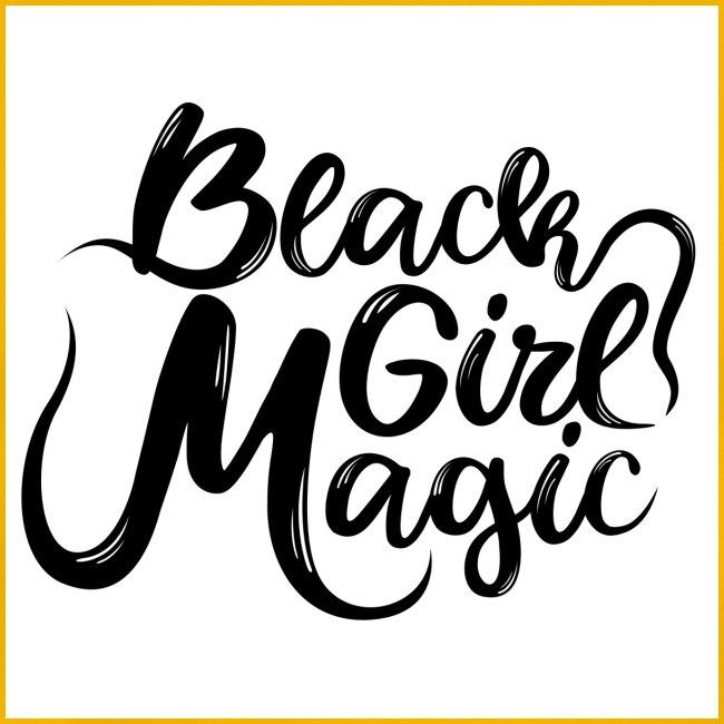 Black Girl Magic 1 Black Text