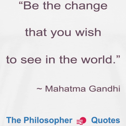 Gandhi Be the change b - Mannen Premium T-shirt
