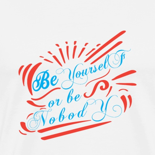 Sei du selbst oder sei niemand