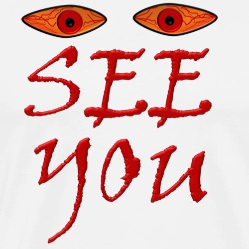 i see you - Men's Premium T-Shirt