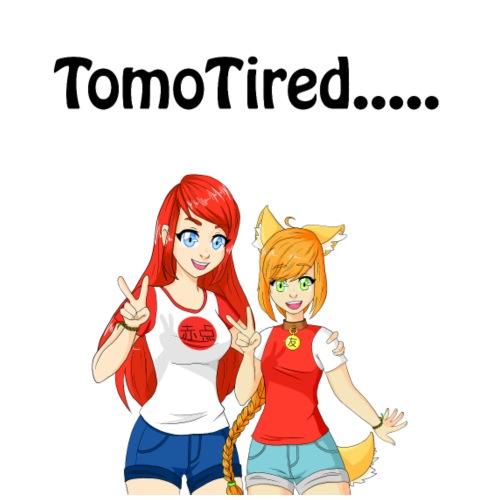 TomoTired.... - Mannen Premium T-shirt
