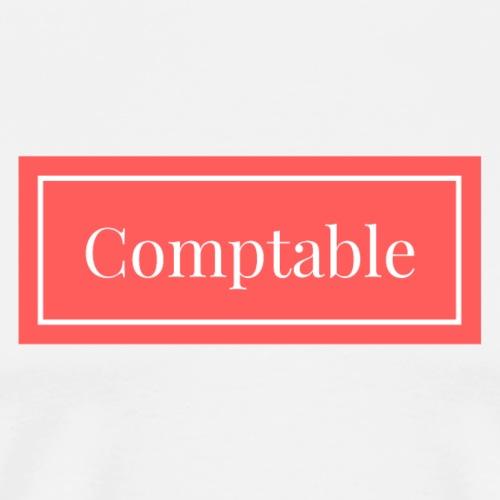 JE suis COMPTABLE !! - T-shirt Premium Homme