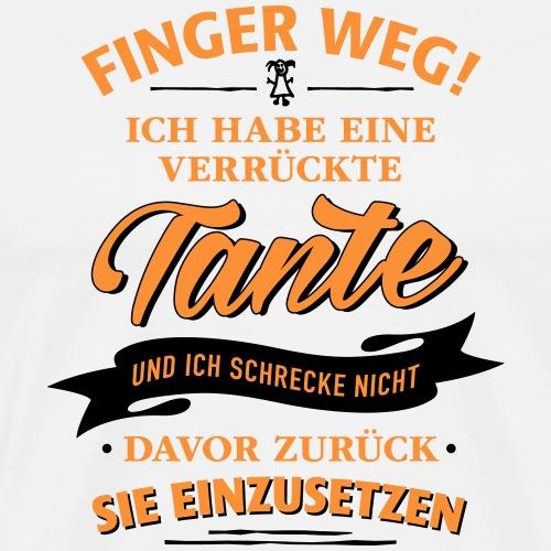 Finger weg! verrückte Tante Verwandte Familie Kind - Men's Premium T-Shirt