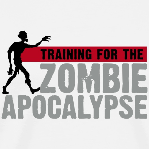 Training For The Zombie Apocalypse - Men's Premium T-Shirt