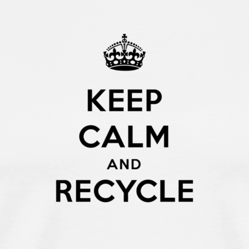 Keep Calm And Recycle - Men's Premium T-Shirt