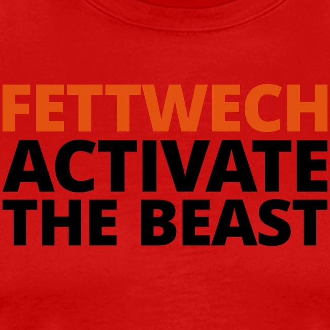 Fettwech Active the Beast