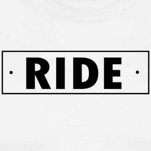 ride - T-shirt Premium Homme