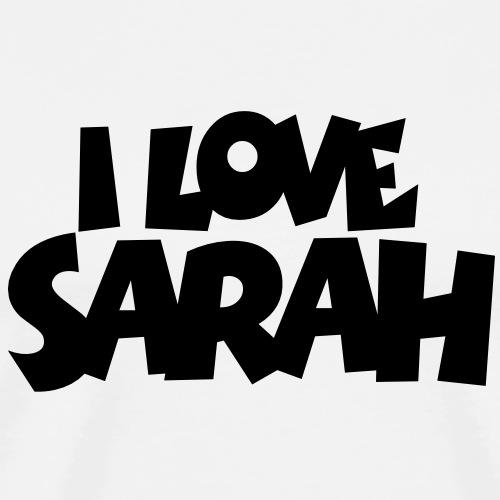 I Love Sarah - Männer Premium T-Shirt