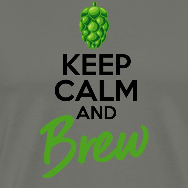 Keep Calm and Brew - Brewers Gift Idea