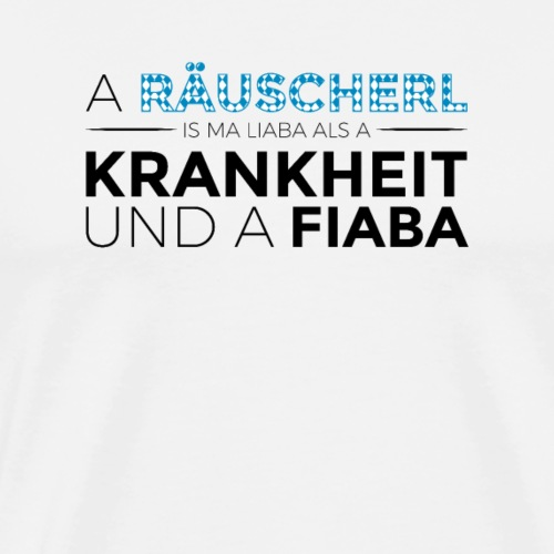 Bayerisch Räuscherl Shirt | lustig Spruch Party