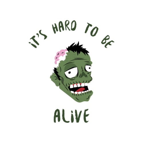 It's hard to be alive 2