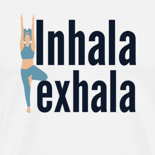 Inhala y exhala - Camiseta premium hombre