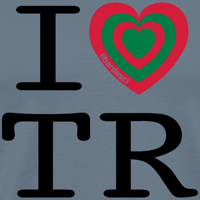 I Love TR