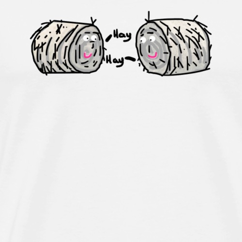 Hay, 2 bales of hay greet each other. Funny punny - Men's Premium T-Shirt