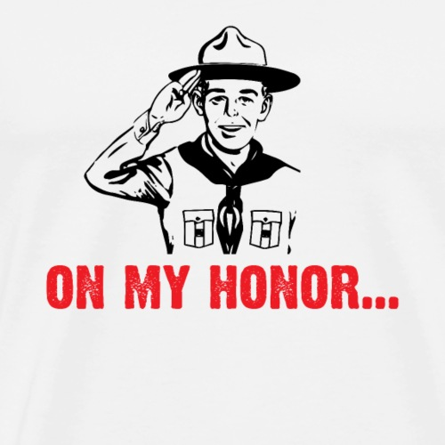 On my Honor... - T-shirt Premium Homme