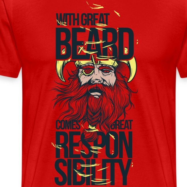 With a great beard comes great responsibility