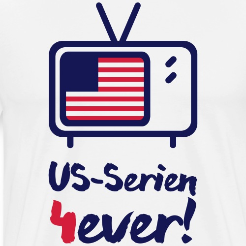 US-Serien 4ever - Männer Premium T-Shirt