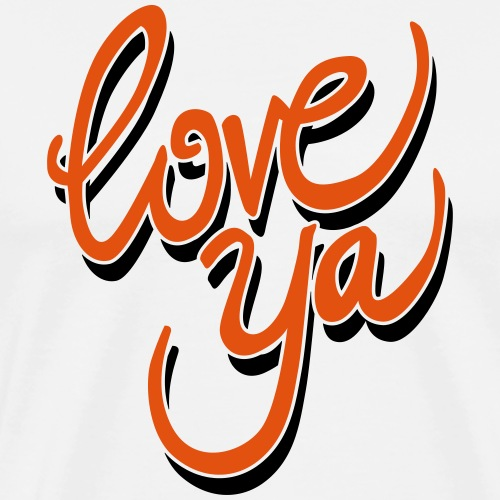 love ya - Mannen Premium T-shirt