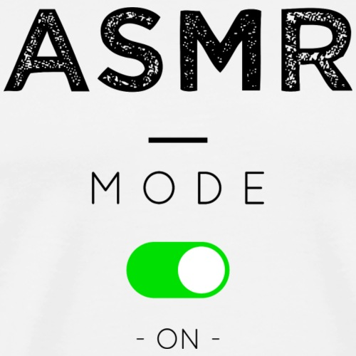 ASMR mode - T-shirt Premium Homme