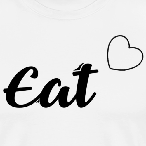 EAT ❤ - T-shirt Premium Homme