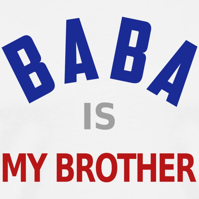 Baba is my brother clr