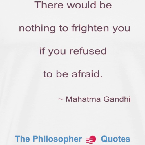 Gandhi Afraid b - Mannen Premium T-shirt