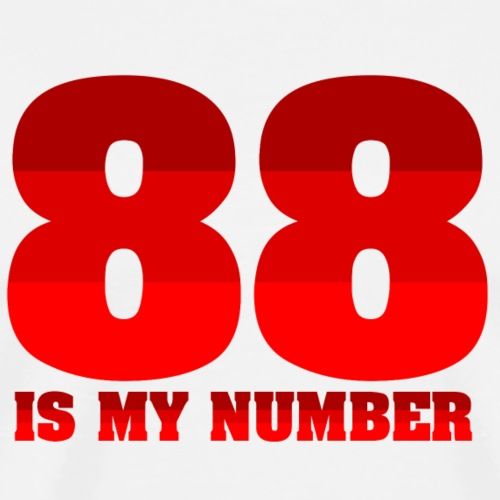 88 is my number - Maglietta Premium da uomo