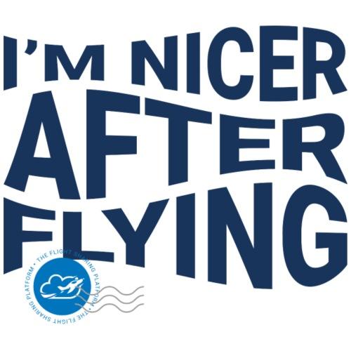 I'm nicer after flying (Blue) - Men's Premium T-Shirt