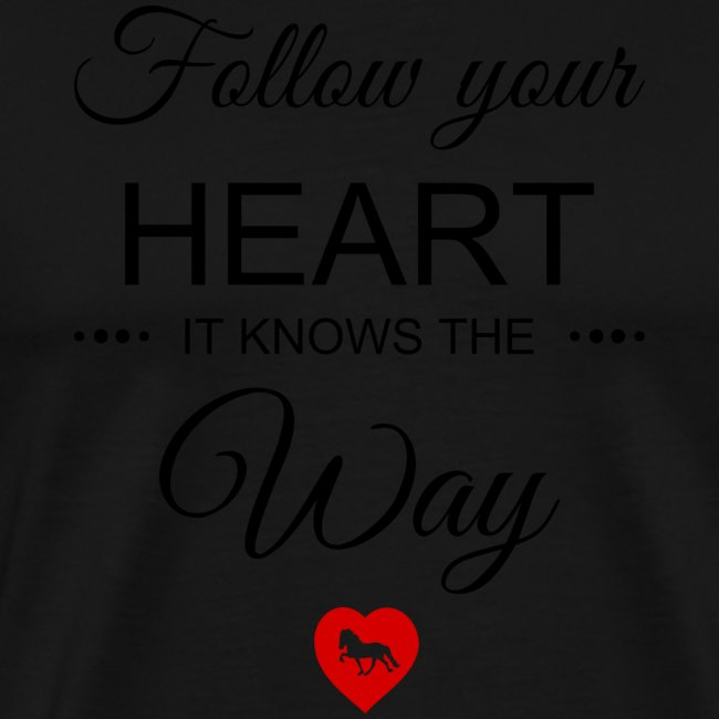 follow your heartbesser