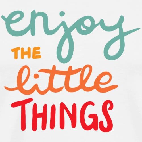 Enjoy the little things - Men's Premium T-Shirt