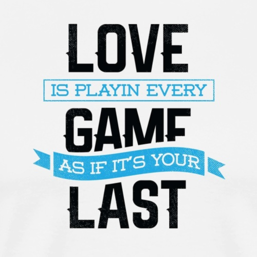 Love is - Men's Premium T-Shirt