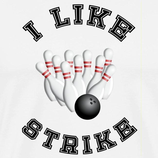 I like strike!