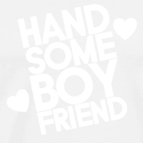 Handsome boyfriend <3 - Premium T-skjorte for menn