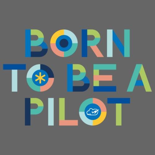 Born to be a pilot - Men's Premium T-Shirt