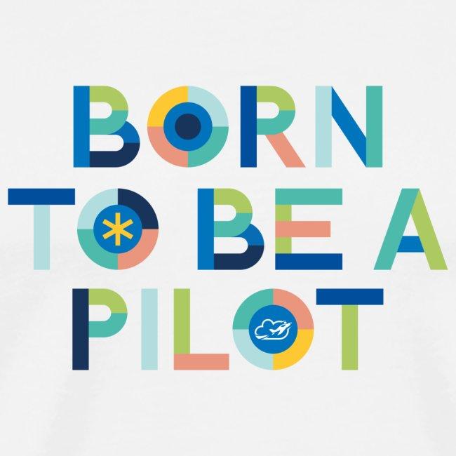 Born to be a pilot