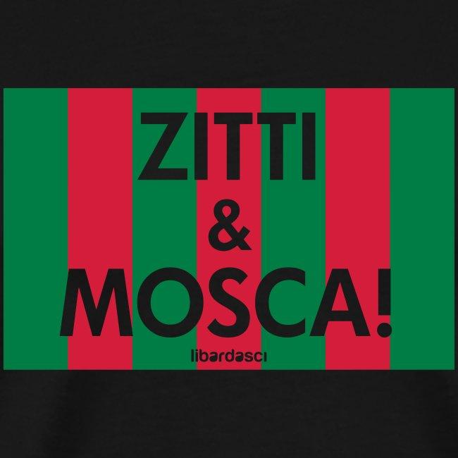 zitti_e_mosca