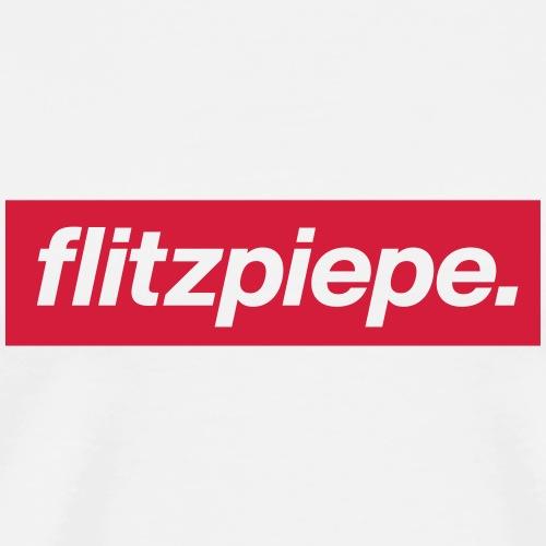 flitzpiepe. - Männer Premium T-Shirt