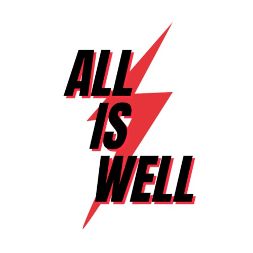 All is well - Camiseta premium hombre