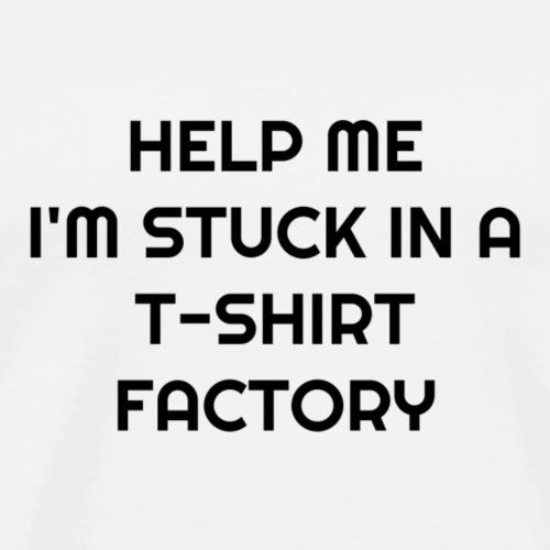 T-shirt factory - Men's Premium T-Shirt