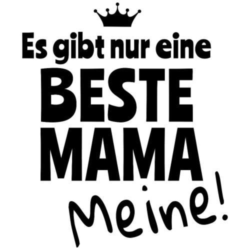 Es gibt nur eine beste Mama - meine! - Männer Premium T-Shirt