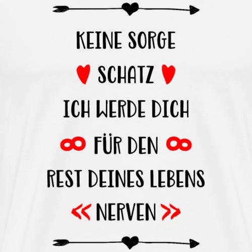 Ich liebe dich für den rest deines Lebens - Männer Premium T-Shirt