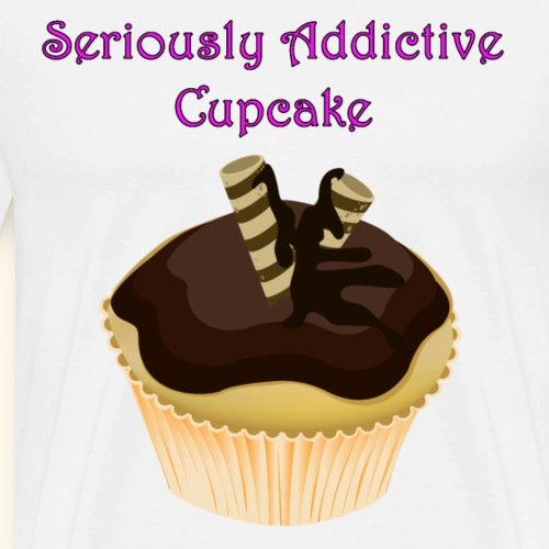 Cup Cake Seriously Addictive Chocolate - Men's Premium T-Shirt