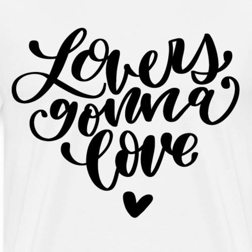 Lovers gonna love Herz Liebe - Männer Premium T-Shirt