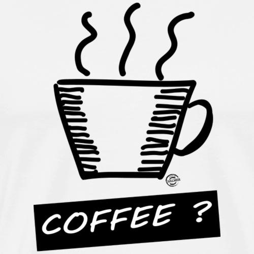 Kaffee ? - Männer Premium T-Shirt